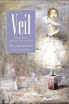Veil: New and Selected Poems - Rae Armantrout