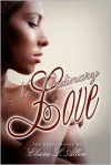 No Ordinary Love - Elaine L. Allen