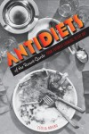 Antidiets of the Avant-Garde: From Futurist Cooking to Eat Art - Cecilia Novero
