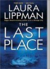 The Last Place - Laura Lippman