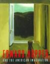 Edward Hopper and the American Imagination - Deborah Lyons, Edward Hopper, Adam D. Weinberg