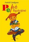 Pepė Ilgakojinė - Astrid Lindgren