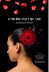 When the Stars Go Blue: A Novel - Caridad Ferrer