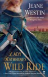 Lady Katherne's Wild Ride - Jeane Westin