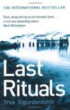 Last Rituals - Bernard Scudder, Yrsa Sigurðardóttir