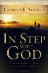 In Step With God: Understanding His Ways and Plans for Your Life - Charles F. Stanley