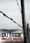 Outside - a post-apocalyptic novel - Shalini Boland