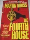 Fourth House - Martin Gross