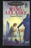 The Ring of Allaire - Susan Dexter