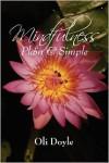 Mindfulness Plain & Simple - Oli Doyle