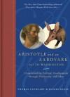 Aristotle and an Aardvark Go to Washington - Thomas Cathcart, Daniel Klein