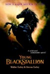 The Young Black Stallion - Walter Farley, Steven Farley