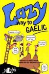 Lazy Way to Gaelic - Flann O'Riain, George Jones