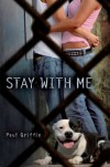 Stay with Me - Paul Griffin