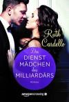 Das Dienstmädchen des Milliardärs - Ruth Cardello, Constanze Rouyer