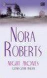 Getar-Getar Malam (Night Moves) - Nora Roberts