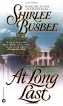At Long Last - Shirlee Busbee