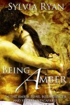 Being Amber - Sylvia Ryan