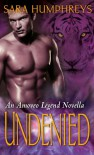 Undenied (The Amoveo Legend #2.5) - Sara  Humphreys