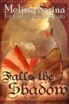 Falls the Shadow (The Chronicles of Midgard) - Melissa Sasina