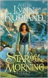 Star of the Morning  - Lynn Kurland