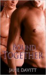 Bound Together - Jane Davitt