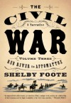 The Civil War: A Narrative, Vol. 3 Red River to Appomattox - Shelby Foote