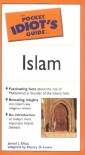 The Pocket Idiot's Guide to Islam - Jamal J. Elias, Nancy D. Lewis