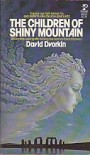 The Children of Shiny Mountain - David dvorkin