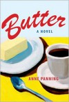 Butter - Anne Panning