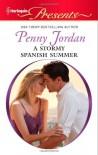 A Stormy Spanish Summer - Penny Jordan