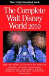 The Complete Walt Disney World 2010 - Julie Neal;Mike Neal