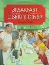 Breakfast at the Liberty Diner - Daniel Kirk