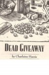 Dead Giveaway - Charlaine Harris