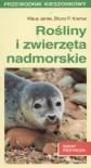 Rośliny i zwierzęta nadmorskie - Klaus Janke, Bruno P. Kremer