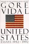 United States: Essays 1952-1992 - Gore Vidal