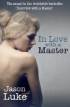 In Love with a Master - Jason Luke