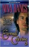 Eternal Craving  - Nina Bangs