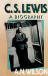 C.S. Lewis: A Biography - A.N. Wilson