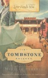 Love Finds You in Tombstone, Arizona - Miralee Ferrell