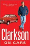 Clarkson on Cars - Jeremy Clarkson