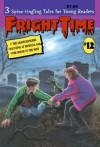 Fright Time #12 - Rochelle Larkin, Jane Ehlers, Eve Marko, Sandra Shichtman