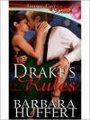 Drake's Rules - Barbara Huffert