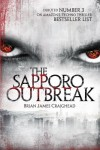 The Sapporo Outbreak - Brian James Craighead