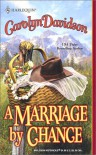 A Marriage by Chance - Carolyn Davidson