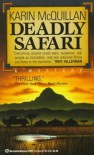 Deadly Safari - Karin McQuillan