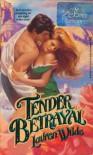 Tender Betrayal - Lauren Wilde, Joanne Redd