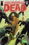 The Walking Dead, Issue #31 - Robert Kirkman, Charlie Adlard, Cliff Rathburn