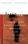 Slackjaw - Jim Knipfel