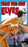 Those Who Hunt Elves Volume 3 - Yu Yugama, Yu Yugama